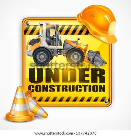 Under construction sign square & tractor, on white, vector illustration. - stock vector