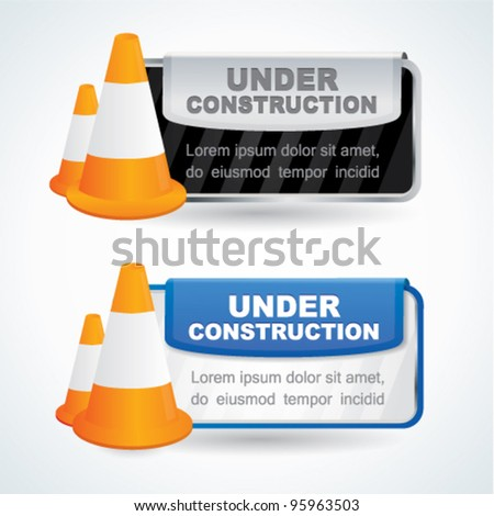 Under construction signs with traffic cones - stock vector