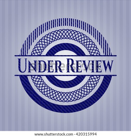 Under Review denim background - stock vector