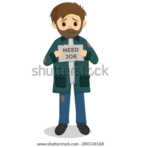 Unemployed Man Holding A Paper With Need Job Text - stock vector
