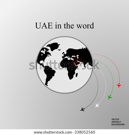 United Arab Emirates. UAE. UAE in the world. UAE on the map. The plane from the United Arab Emirates. The flight of the aircraft. Flight around the earth. Arab airlines - stock vector