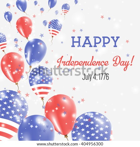 United States Independence Day Greeting Card. Flying Balloons in American National Colors. Happy Independence Day United States Vector Illustration.