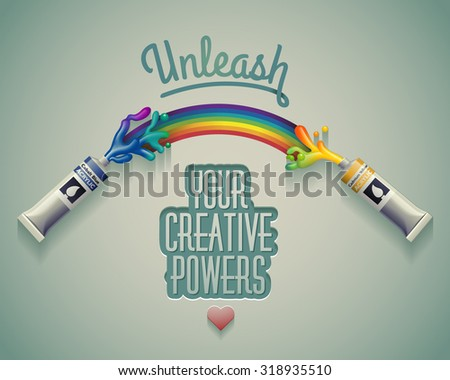 Unleash your creative powers. eps10 vector - stock vector