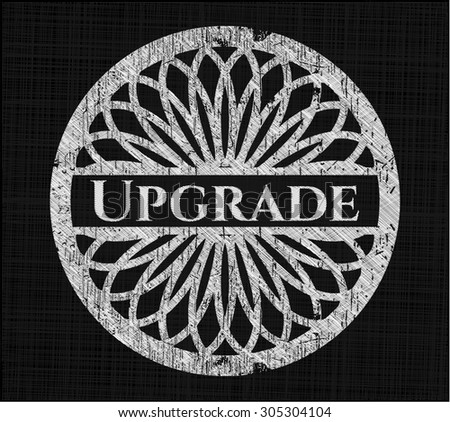 Upgrade chalk emblem written on a blackboard - stock vector