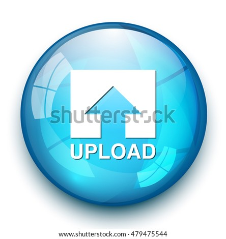 Upload Button,