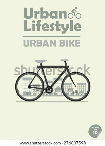 urban bike on town background, cycling in town, cycling or commuting in city urban environment, ecological transportation concept,urban transportation lifestyle,urban bike poster,urban bike wallpaper - stock vector