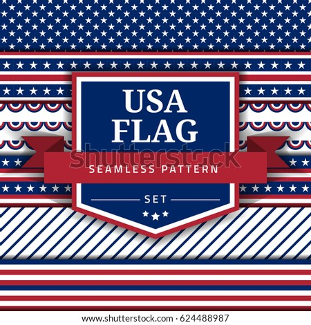 USA flag themed seamless pattern set. Patterns for 4th of July, Veteran Day, Memorial Day, etc.