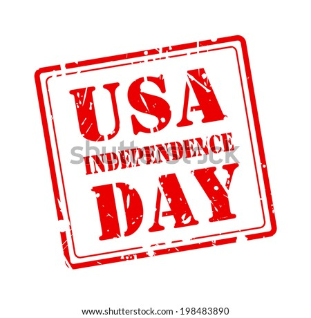 USA INDEPENDENCE DAY stamp with red text on white background - stock vector
