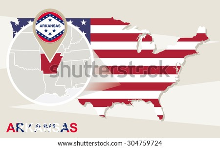 USA map with magnified Arkansas State. Arkansas flag and map. - stock vector