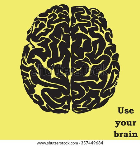 Use your brain. Illustration with text and human brain - stock vector