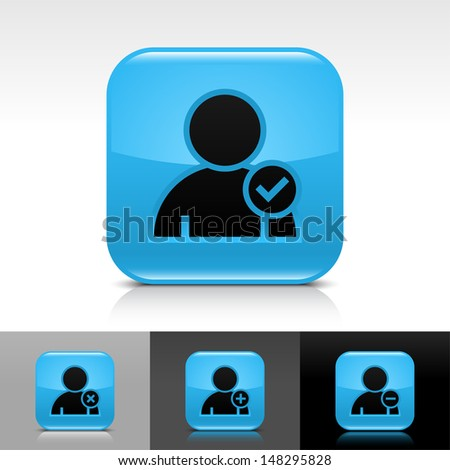 User icon set. Blue color glossy web button with black sign. Rounded square shape with shadow, reflection on white, gray, black background. Vector illustration design element 8 eps  - stock vector