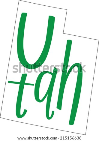 Utah State Outline and Hand-lettering - stock vector