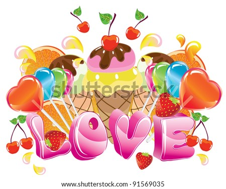 Valentine background with sweets, fruit, berries and ice cream and love, vector, EPS10