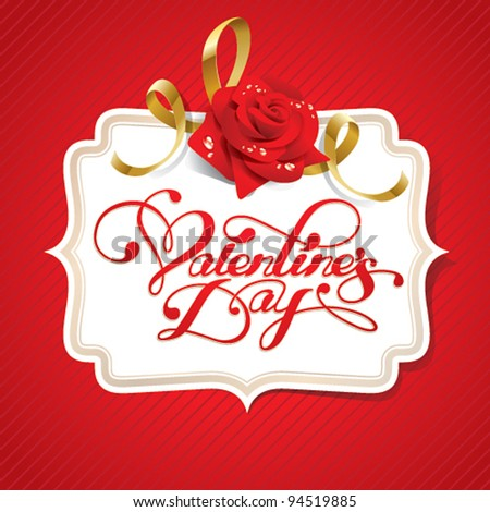 Valentine card with rose and calligraphic lettering on a red background. Vector illustration. - stock vector