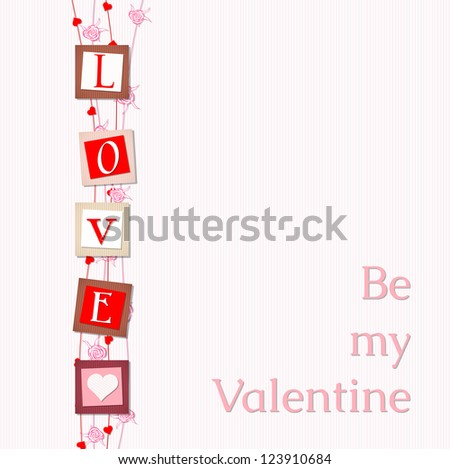 """valentine card with valentine card with abstract letters love and text """"Be my Valentine"""", vector illustration, with transparency, eps 10 - stock vector"""