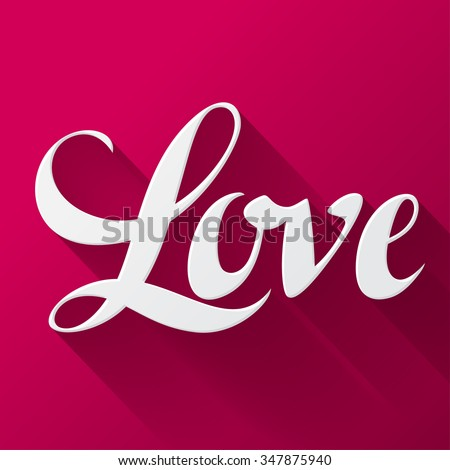 Valentine day background with word love on pink background. Design greeting cards and banners. Concept for wedding invitation. - stock vector
