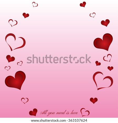 Valentine day card with heart shapes on a pink background. Vector illustration. Valentines card with red hearts and All you need is Love phrase. - stock vector