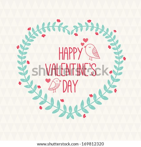 Valentine greeting card with wreath  - stock vector