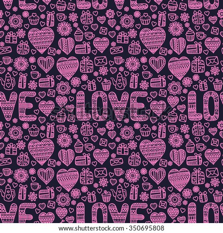Valentine's day background. Seamless pattern with doodle love, heart, flower, letter, cups, teapots, muffins. - stock vector
