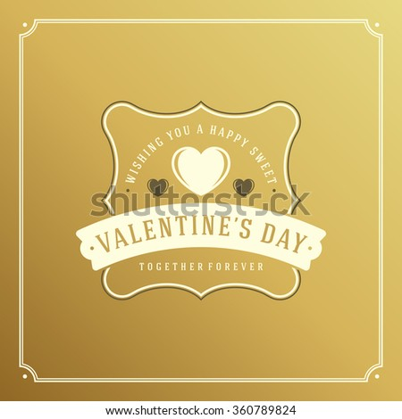 Valentine's Day greeting card or poster vector illustration. Retro typographic design and heart shape on golden style background. Happy Valentines Day background, Valentines Card, Love Concept.