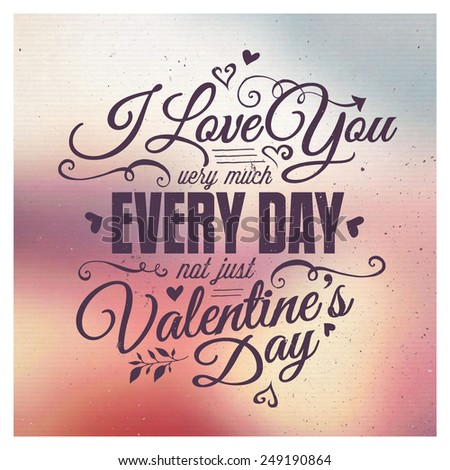 Valentine's Day Lettering blurred Background - stock vector