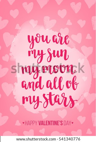Valentineu0027s Day Quote. Romantic Saying For Posters, Cards Or Leaflet.  Vector Phrase On