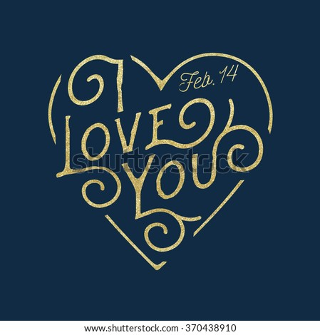 Valentine's Day Typographical Hand Drawn Background, I Love You - stock vector