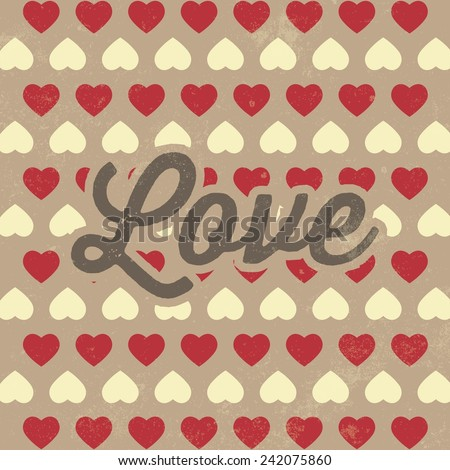 Valentine's Day vintage template / poster / card with LOVE romantic inscription / Typographic vector illustration - stock vector