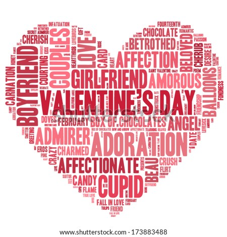 Valentine's Day word cloud concept including terms such as love, romance, kiss, boyfriend, girlfriend, Cupid and others in the shape of a heart - stock vector