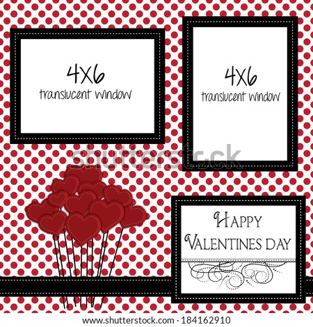 valentine scrapbooking template with heart balloons and 4x6 frames for photos or text, vector format. - stock vector