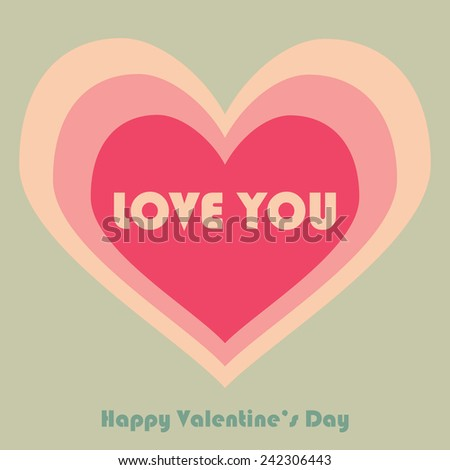 Valentines Day card. Love card. Vector illustration.