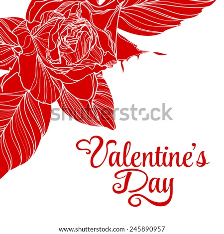 Valentines day design with rose flower. Vector illustration.