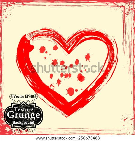 Valentines Day Greeting Card . Vector Background with Grunge Heart and Vintage Border Frame .  - stock vector