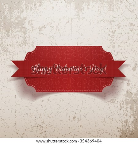 Valentines Day realistic red Label on grunge Background. Vector illustration - stock vector