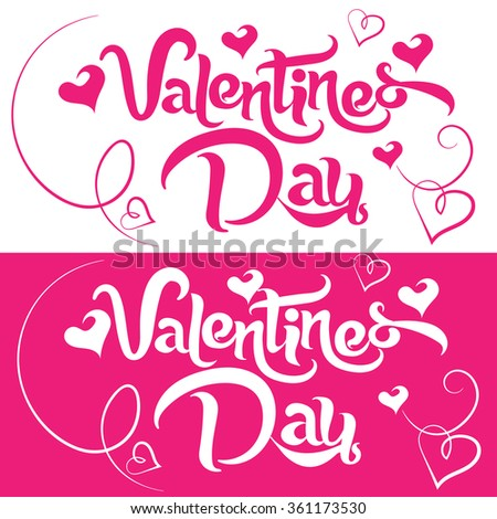 Valentines day, text, lettering, valentines day background, valentine card, valentines day vector, valentines day gift, valentines day banner, valentines day text, pink, vector illustration - stock vector