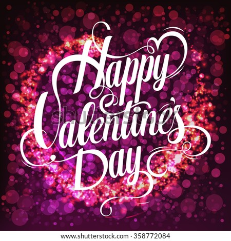 valentines day vintage lettering background. Vintage lettering background. glowing pink background with sparkles. Abstract background with firework and handwritten inscription for Valentine's Day. - stock vector