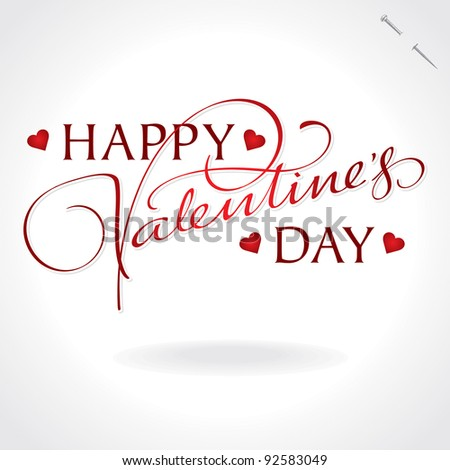 valentines hand lettering - handmade calligraphy; scalable and editable vector illustration; - stock vector