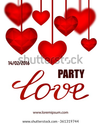 Valentines party poster design. Template of invitation, flyer, poster or greeting card. Love handwritten text with red crystall background. Vector illustration.
