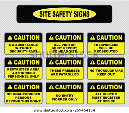 various caution sign, site safety signs (no admittance without security pass, trespassers will be prosecuted, restricted area, these premises are patrolled, no thoroughfare, all visitor must register) - stock vector