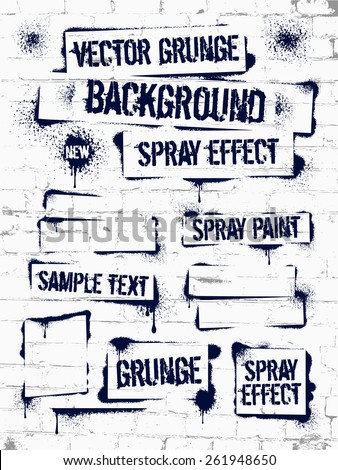 Various Spray paint graffiti on brick wall. Frame with black ink blots. Spray grunge background.  - stock vector