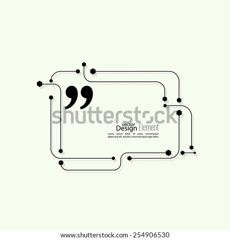 Vector abstract background. Quotation Mark Speech Bubble. Quote sign icon. techno design - stock vector