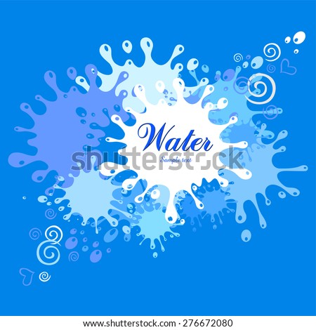 Vector abstract blue background.  Water blots and splashes. Vector Illustration - stock vector