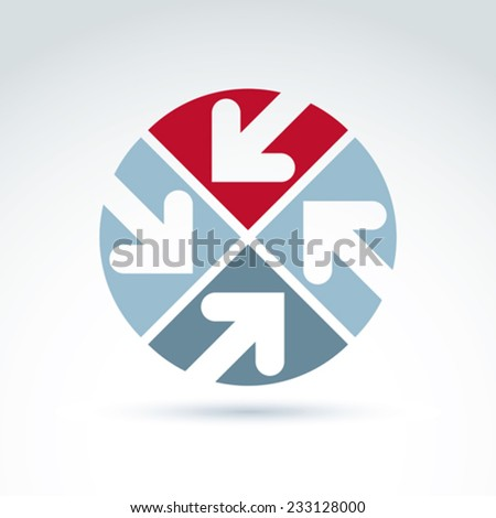 Vector abstract emblem with four multidirectional arrows placed in sectors �¢?? up, down, left, right. Conceptual corporate symbol, brand round icon. - stock vector