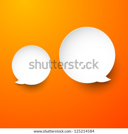 Vector abstract illustration of white paper round speech bubbles on orange background. Eps10. - stock vector