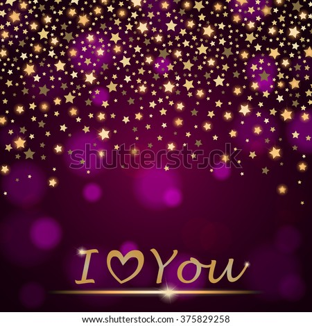 """Vector abstract shining falling stars on violet ambient blurred background """"I love You"""". Luxury design. Vector illustration - stock vector"""