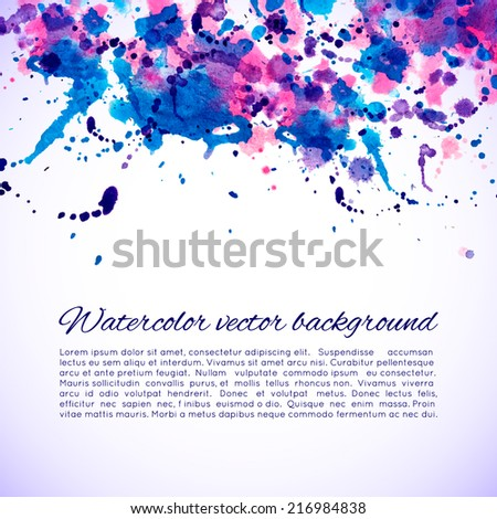 Vector abstract watercolor background. Blue, cyan, magenta and pink background. Design template with place for your text. Can be used for web pages, identity style, printing, invitations, cards, etc. - stock vector