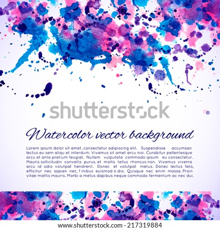 Vector abstract watercolor background. Blue, cyan, magenta and pink background. Design template with place for your text. Can be used for web pages, identity style, printing, invitations, banners. - stock vector