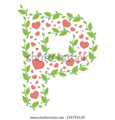 Vector alphabet letter P made from green leaves and red hearts - stock vector