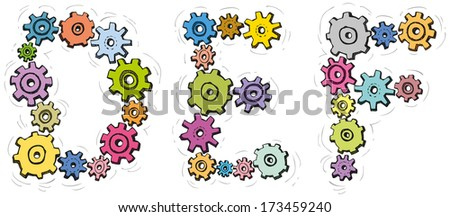 Vector alphabet of cheerful caricature hand-drawn characters consisting of spinning gears. Letters D, E, F isolated on white background - stock vector