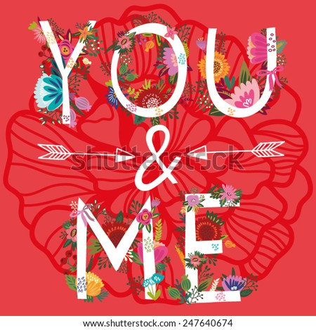 "Vector amazing Illustration of Floral Letters ""You&Me"" - stock vector"